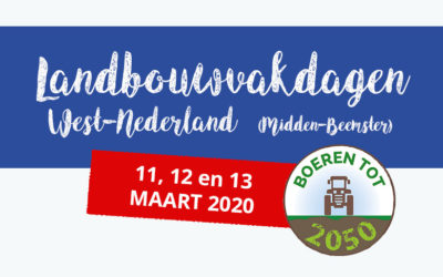 Landbouwvakdagen West Nederland 11, 12 en 13 maart 2020